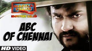 Abc Of Chennai Full Video Song || Masala Padam || Mirchi Shiva, Bobby Simha, Gaurav, Lakshmi Devy
