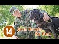 Quân Khuyển Kỳ Binh - Tập 14 | Phim Hình Sự Trung Quốc Cực Hay thumbnail