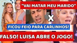"""FALSO! LUISA SONZA ABRE O JOGO REVELA VERDADE SOBRE CARLINHOS MAIA E FÃS DIZEM """"A MÁSCARA CAIU"""""""
