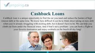 Cash Back Auto Loan | Getgoing.Ca