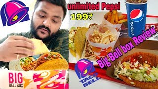 199 Rupees me itna kuch 😱|| Taco Bell The Big Bell Box Review🔥|| Taco Bell🔔 India 🌮