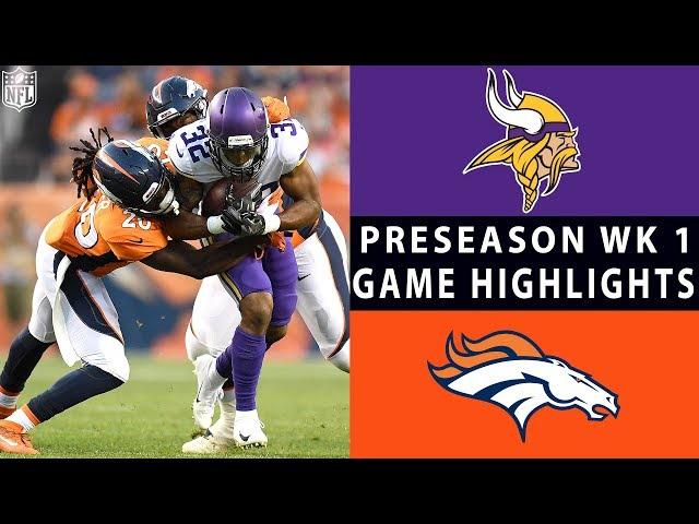 Vikings vs. Broncos Highlights  NFL 2018 Preseason Week 1