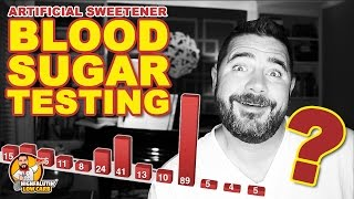 The Best Low Carb Sweetener? - Testing Blood Sugar Response of Artificial Sweeteners - SURPRISE!