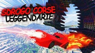 SDROGO CORSE LEGGENDARIE! [GTA V]