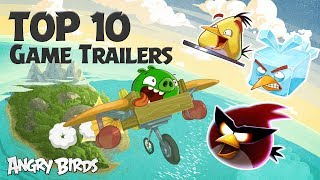 Angry Birds - Top 10 Game Trailers Compilation
