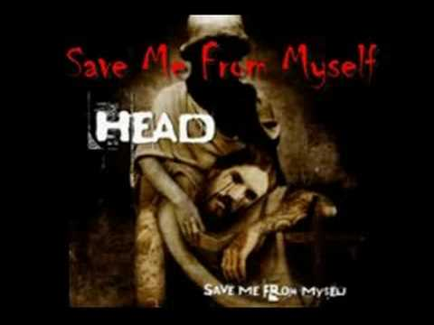 "Save Me From Myself     Brian  ""Head""  Welch"