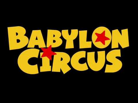 Babylon Circus - No competition