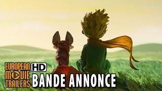Le Petit Prince Bande Annonce Officielle VF (2015) HD