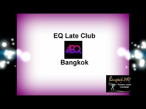 EQ Late Club Bangkok 360
