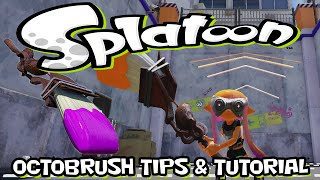Splatoon - Octobrush - Quick Tips & Tutorial