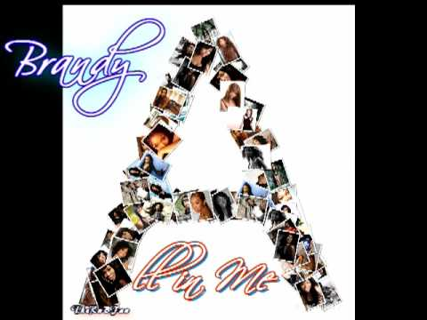 Brandy - All In Me