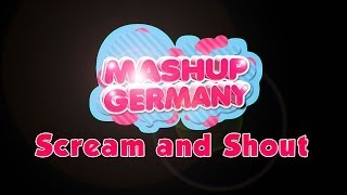 Mashup Germany Top of the Pops [Scream & Shout]