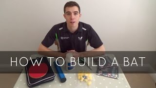 How To Build Your Own Custom Table Tennis Bat