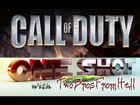 One Shot With TwoBrosFromHell (17) Call Of Duty