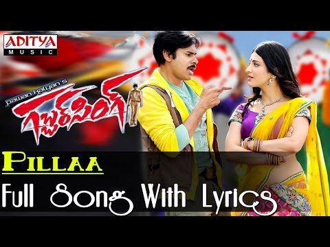 Gabbar Singh Full Song - Pillaa Song With Lyrics video