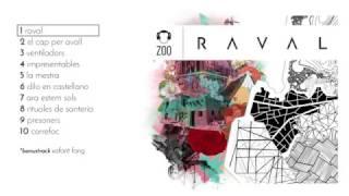 ZOO | Raval 2017 (àlbum complet)