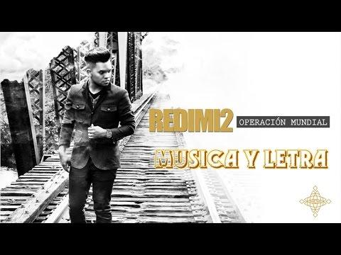 Música y Letra Operación Mundial – Redimi2 @realredimi2