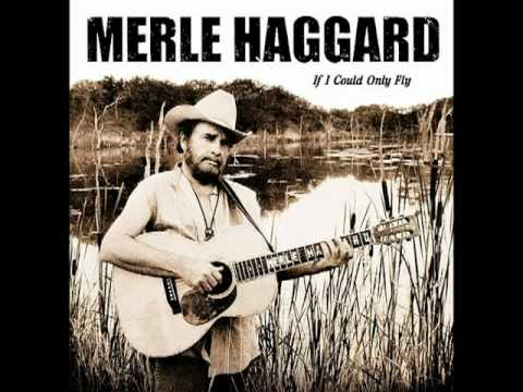 MERLE HAGGARD - Wishing All These Old Things Were New