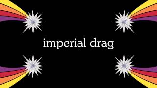 Watch Imperial Drag Zodiac Sign video