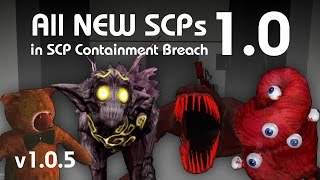 All *NEW* SCPs in SCP Containment Breach 1.0 (v1.0.5)