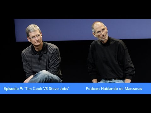 Episodio 9 - 'Steve Jobs vs Tim Cook' - Podcast En Español Hablando de Manzanas