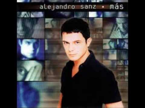 Alejandro Sanz - Alejandro Sanz M�s CD Completo