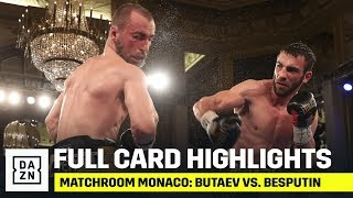 FULL CARD HIGHLIGHTS | Matchroom Monaco: Butaev vs. Besputin