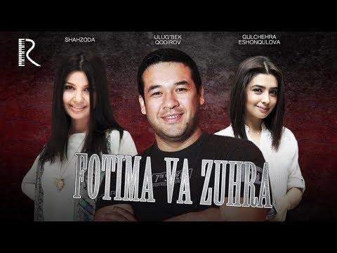 Fotima Va Zuhra (o'zbek Film) | Фотима ва Зухра (узбекфильм) video