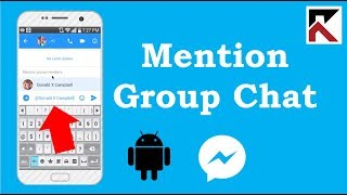 How To Mention Someone In A Group Conversation Facebook Messenger Android