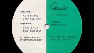 Emmanuel Top  - Acid Phase - Original Club Mix (1994)