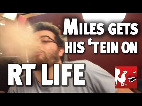 RT Life: Miles Gets His 'Tein On