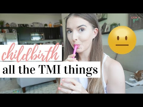 THINGS THEY DON'T TELL YOU ABOUT CHILDBIRTH | * TMI WARNING * | Kayla Buell