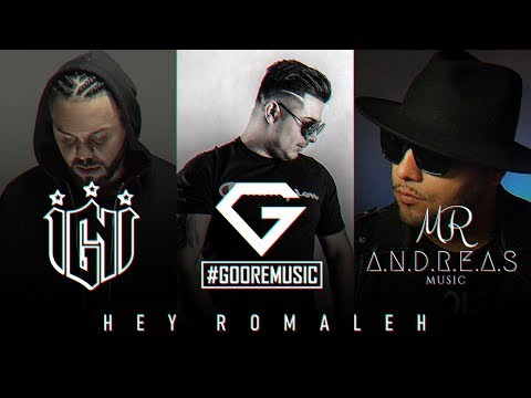 IGNI x MR.ANDREAS x GOORE - HEY ROMALE ( OFFICIAL AUDIO )