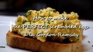 How to make the PERFECT scrambled eggs à la Gordon Ramsay      Dominique's kitchen