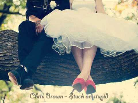 Chris Brown: Stuck on stupid. &#9829