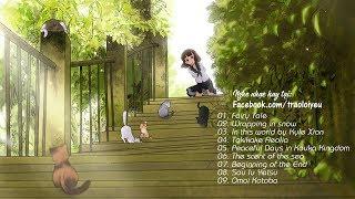 Những Bản Nhạc Anime Được Yêu Thích Nhất - Nhạc Anime Không Lời Hay Nhất