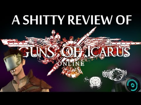 Guns of Icarus: Online - A Shitty Review