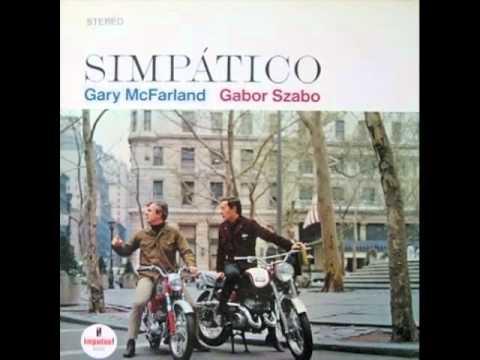 Gary McFarland&Gabor Szabo - Simpatico