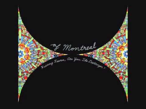 Of Montreal - Past Is A Grotesque Animal