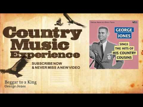 George Jones - A Beggar To A King