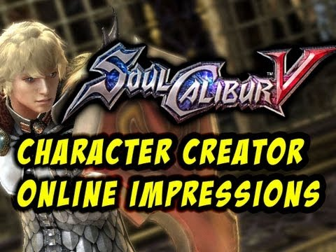 Soul Calibur V Character Creator/Online Impressions (Live Commentary)