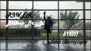 BVNDIT 'Bishop Briggs - River' Dance Performance