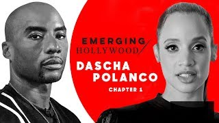 Charlamagne & Dascha Polanco Ch1: Bad Auditions & Landing 'OITNB' | Emerging Hollywood