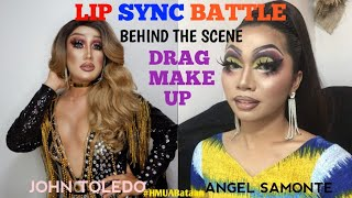 DRAG MAKE-UP LIP SYNC BATTLE  - Behind the Scene with ANGEL, JOHN, DANDREB, RIENIEL and PRIMADONA