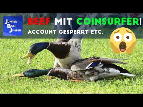 BEEF mit Coinsurfer wegen meinem Video!!! Account GESPERRT etc.
