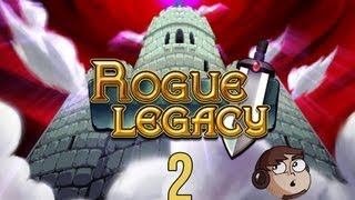 Let's Play Rogue Legacy [2] - Palm of my Hands