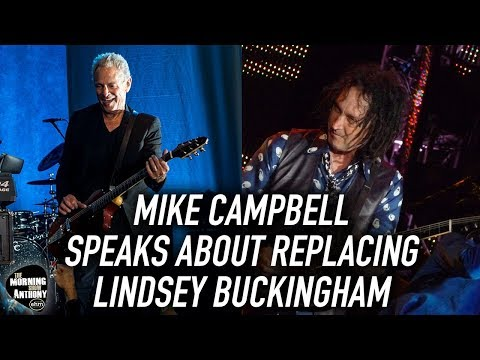 Mike Campbell Speaks About Replacing Lindsey Buckingham in Fleetwood Mac