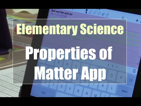Tech EDGE, Mobile Learning In The Classroom - Episode 03, Elementary Science-Properties of Matte