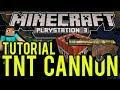 Minecraft Playstation 3 - TNT CANNON