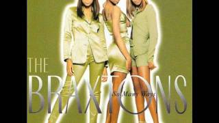 Watch Braxtons Only Love video